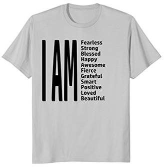 I AM Fearless T-Shirt Strong Blessed Happy Fierce Smart Love