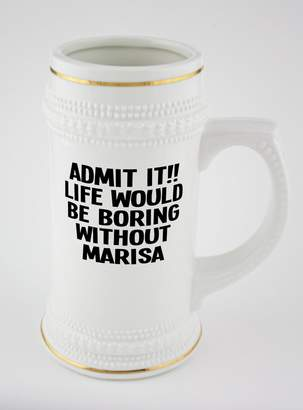 Fotomax ADMIT IT!! LIFE WOULD BE BORING WITHOUT MARISA beer mug with golden rim