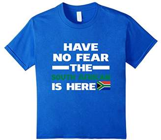 No Fear Have The South African Is Here Proud South Africa Pride Funny Flag T-Shirt