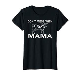 Womens Don't mess with mama Shirt