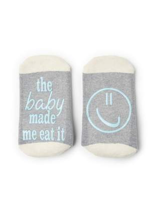 Motherhood Maternity The Baby Made Me Eat It Hospital Sock
