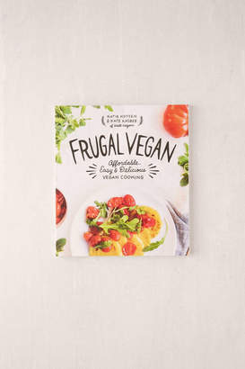 Frugal Vegan: Affordable, Easy & Delicious Vegan Cooking By Katie Koteen & Kate Kasbee