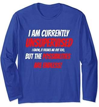 I'm Unsupervised Funny Men's Long Sleeve T-Shirts