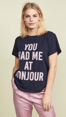 Cinq à Sept You Had Me at Bonjour Tee
