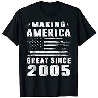 13th Birthday Gifts Making America Great Since 2005 T Shirt