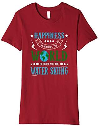 Happiness is Ignoring World You are Water Skiing T-Shirt