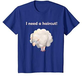 I Need A Haircut Funny Woolly Sheep Ewe Hair T-Shirt
