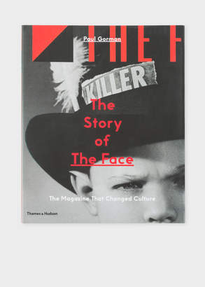 Paul Smith The Story Of The Face: The Magazine That Changed Culture - Paul Gorman