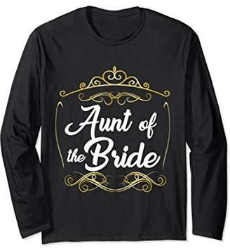 Aunt Of The Bride Family Wedding Reception Long Sleeve Shirt