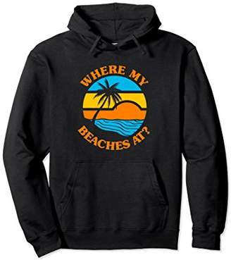 Cute Funny Summer Hoodie Where My Beaches At?
