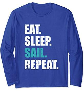 Eat Sleep Sail Repeat Long Sleeve T-Shirt