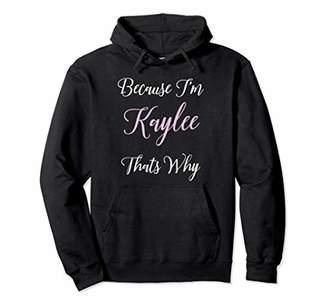 Kaylee Name Hoodie Personalized Women Cute Pink Girl Gift