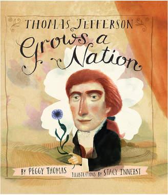 Penguin Random House Thomas Jefferson Grows A Nation