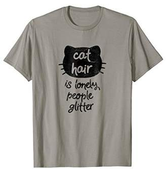 Cat Hair is Lonely People Glitter Dark T-Shirt