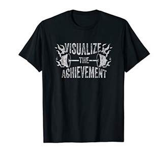 Fitness Exercise Shirt Visualize The Achievement FitXGrind