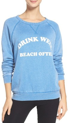 Women's The Laundry Room Drink Well Beach Often Sweatshirt $88 thestylecure.com