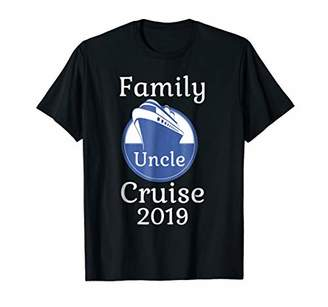 Uncle Family Cruise 2019 T Shirt Vacation Cruise Ship