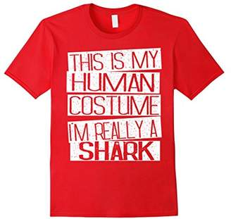 This Is My Human Costume I'm Really A Shark T-Shirt