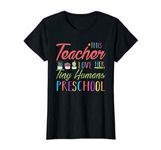 Womens This Teacher Love Tiny Humans Preschool Shirt Back To School T-Shirt