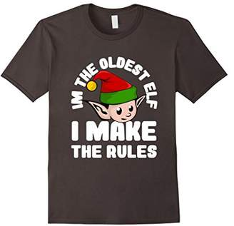 I'm The Oldest Elf I Make The Rules Funny Christmas T-shirt