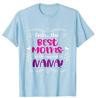 7ccd7dbf at Amazon.com · DAY Birger et Mikkelsen The Best Moms Get Promoted To Nana  Tshirt: Mothers Shirt