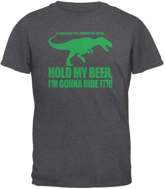 Old Glory Hold My Beer Dinosaur Ride Mens T Shirt Dark Heather LG