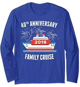 40th Wedding Anniversary Cruise 2018 Long Sleeve Tshirt