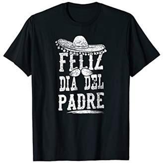 DAY Birger et Mikkelsen Feliz Dia Del Padre! - Happy Fathers in Spanish Shirts