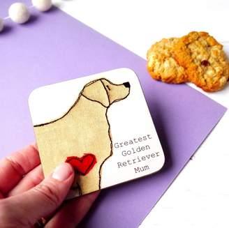 Golden Retriever Ren and Thread Greatest Dog Mum Coaster