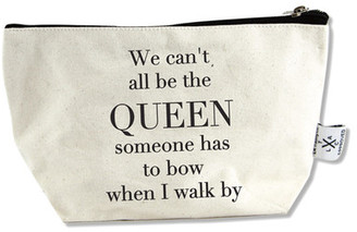LA TRADING CO. Can&t All Be Queen Canvas Pouch $16.95 thestylecure.com