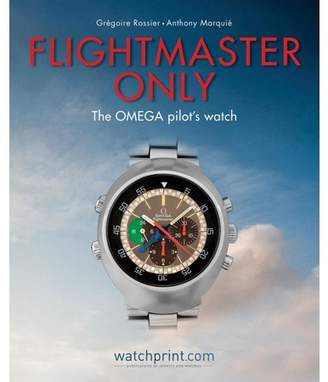 Anthony Logistics For Men Gregoire Rossier; Marquie Flightmaster Only: The Omega Pilot's Watch (Hardcover)