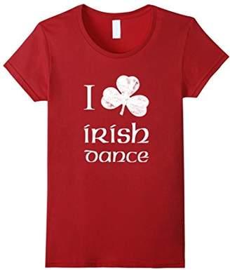 I Love Irish Dance T Shirt Shamrock