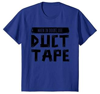 When In Doubt Use Duct Tape Funny Handyman T-Shirt