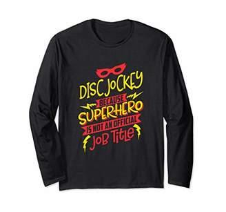 Jockey Disc Because Superhero Not A Job Title T-Shirt LS