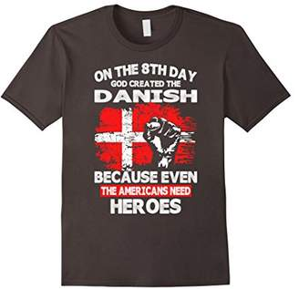 DAY Birger et Mikkelsen On The 8th God Created The Danish American Heroes TShirt