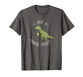 I Have A Drinking Problem T-Rex Beer Mug T-Shirt Dino Puns