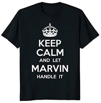 Marvin AmazingTeeDesign.com - Keep Calm And Let Shirt