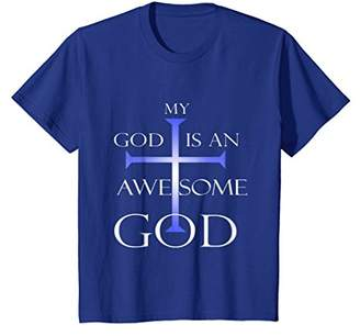 My God Is An Awesome God Christian Religious T-Shirt