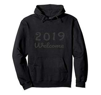 Welcome New Year 2019 hoodie