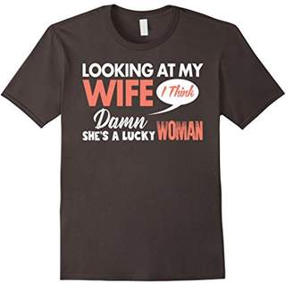 Mens Looking At My Wife - Funny Wife T-Shirt