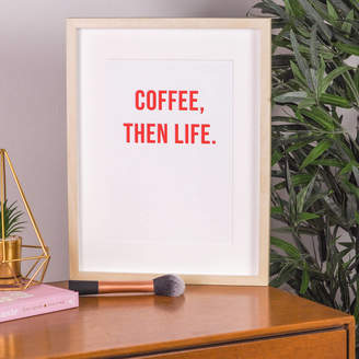 Rock On Ruby Coffee Then Life Wall Art Print