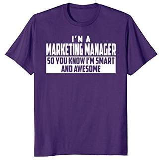 Smart and Awesome Marketing Manager T-Shirt