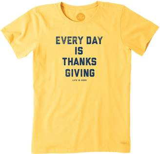 Life is Good Women's Crusher Every Day is Thanksgiving Tee