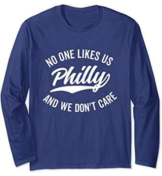 Philly No One Likes Us We Don't Care Long Sleeve (Dark)