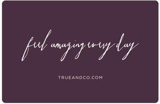 True & Co. True&Co. $100 Gift Card
