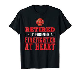 Retired But Forever A Firefighter At Heart T-Shirt