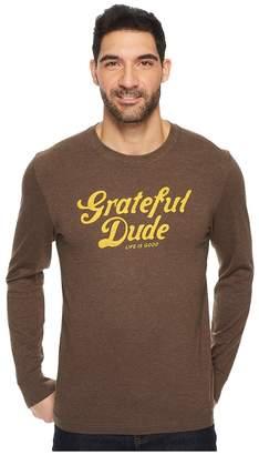 Life is Good Grateful Dude Thanks Long Sleeve Crusher Tee Men's Long Sleeve Pullover