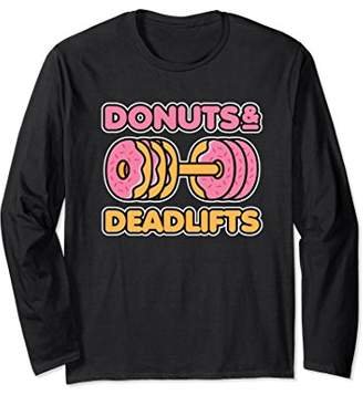 Donuts and Deadlifts Long Sleeve Shirt - Weightlifting Gift