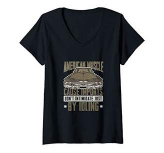 Womens American Muscle Cause Imports Don't Intimidate By Idling V-Neck T-Shirt