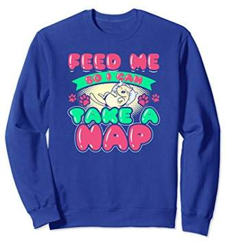 Feed Me So I Can Take A Nap Cosy Kitten Funny Sweater Gift